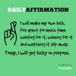 Affirmation: Lucky on Purpose