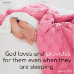 Bible Affirmation: Psalm 127:2