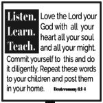 Bible: Deuteronomy 6:4-7