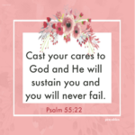 Bible: Psalm 55:22