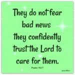Bible: Psalm 112:7