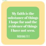 Bible Affirmations: Hebrews 11:1