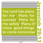 Bible Affirmation: Jeremiah 29:11