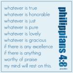 Bible Affirmation: Philippians 4:8