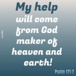 Bible Affirmation: Psalm 121:2