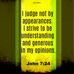 Bible Affirmation: John 7:24