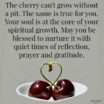 Blessing: Cherry Pit