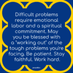 Blessing: Difficult Problems