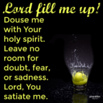 Prayer: Fill Me Up!