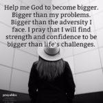 Prayer: Bigger