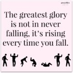 Quote: Rising Every Time