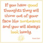 Quote: If You Have Good Thoughts