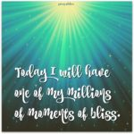 Affirmation: Moments of Bliss