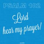 Bible: Psalm 102
