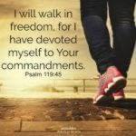 Bible: Psalm 119:45