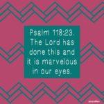 Bible: Psalm 118:23