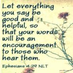 Bible: Ephisians 4:29