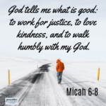 BIble Affirmation: Micah 6:8