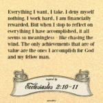 Bible Affirmation: Ecclesiastes 2:10-11