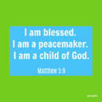 Bible Affirmation: Matthew 5:9
