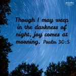 Bible Affirmation: Psalm 30:5
