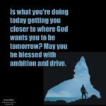 Blessing: Ambition and Drive