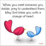 Blessing: Change of Heart