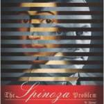 The Spinoza Problem by Irving Yalom